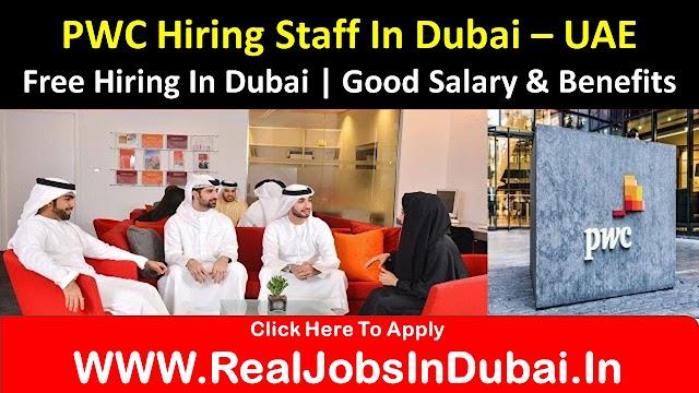 PWC Hiring Staff In Dubai - UAE 2021