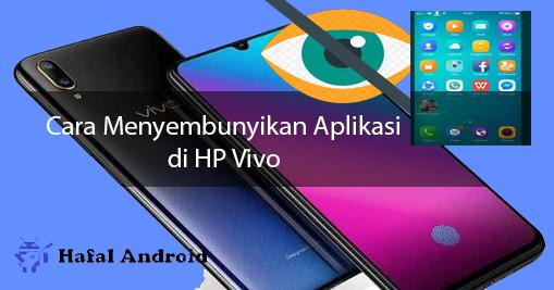 √ [Termudah] 4+ Cara Menyembunyikan Aplikasi di HP Vivo