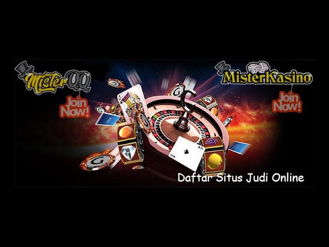 DAFTAR SITUS JUDI ONLINE TERBARU 2019-MISTERQQ