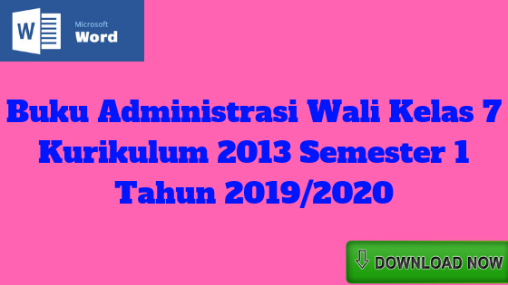 Buku Administrasi Wali Kelas 7 Kurikulum 2013 Semester 1 Tahun 2019/2020 - Mutu SMPN