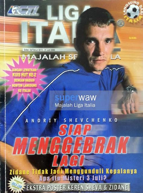 Majalah LIGA ITALIA ANDRIY SHEVCHENKO SIAP MENGGEBRAK LAGI