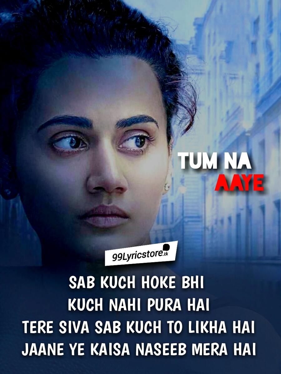 Tum Na Aaye lyrics kk & amaal Malik