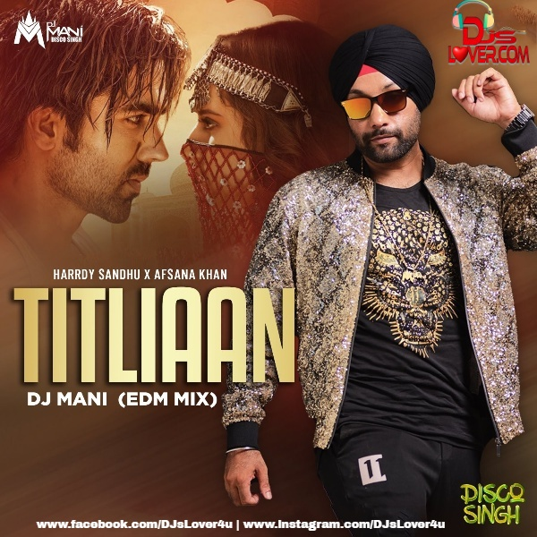 Titliaan EDM Mix DJ Mani Disco Singh