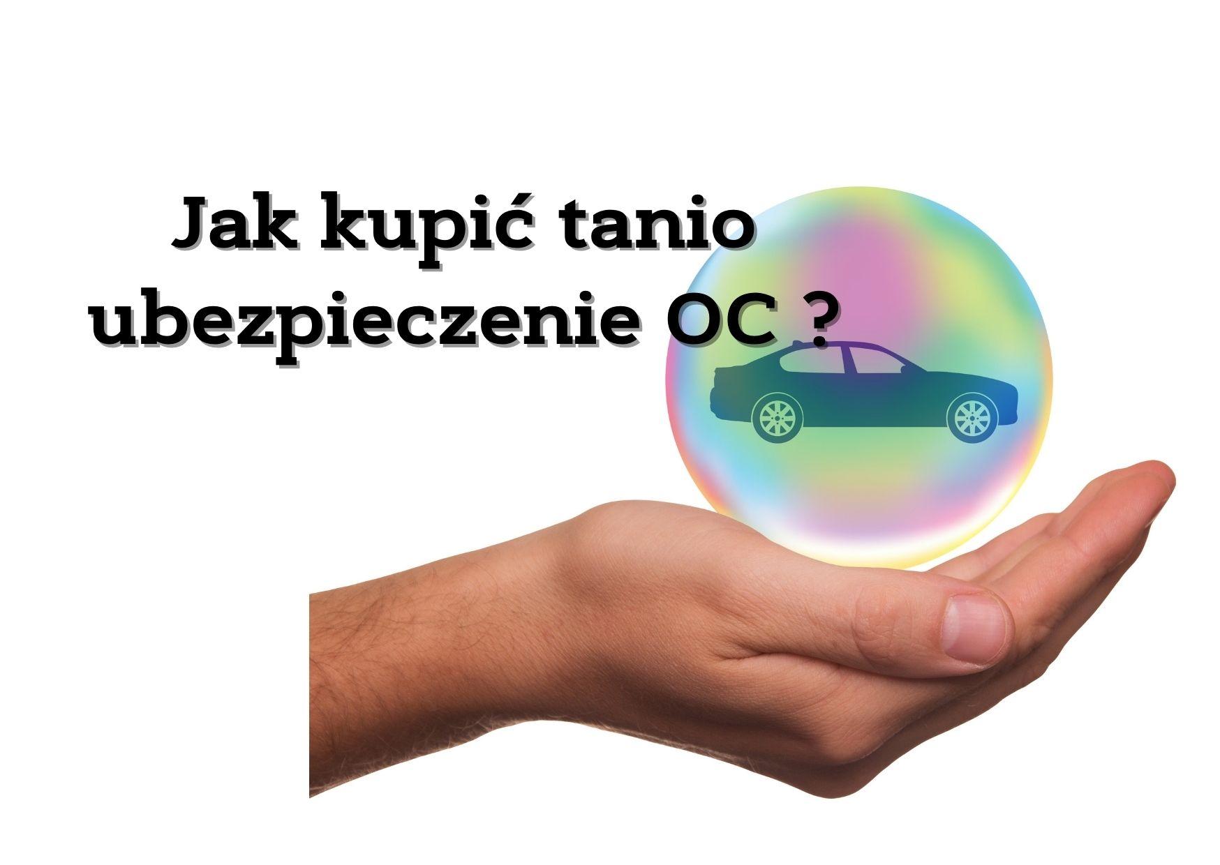 jak kupić tanio ubezpieczenie OC?