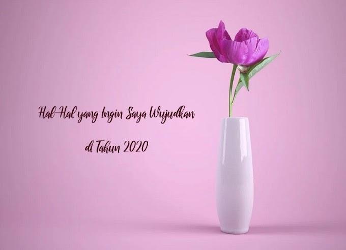 RESOLUSI 2020 YANG TELAT (BANGET) DIPOSTING