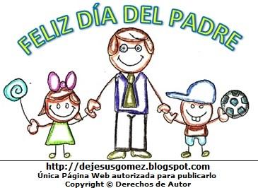 Imagen alusivo al Día del padre pintado a mano con colores. Dibujo del Día del padre de Jesus Gómez