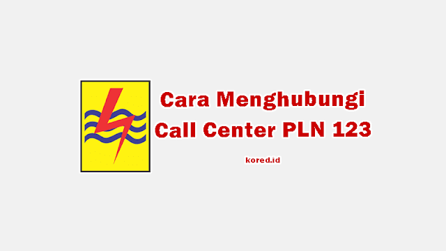 Cara Menghubungi Call Center PLN yang Harus Kamu Ketahui