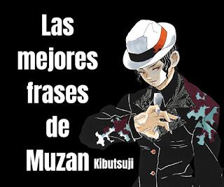 Las mejores Frases De Muzan Kibutsuji