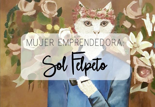 http://mediasytintas.blogspot.com/2017/03/mujeres-emprendedoras-sol-felpeto.html