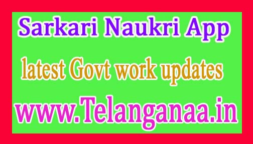 Sarkari Naukri App for the latest Govt work updates on Mobile
