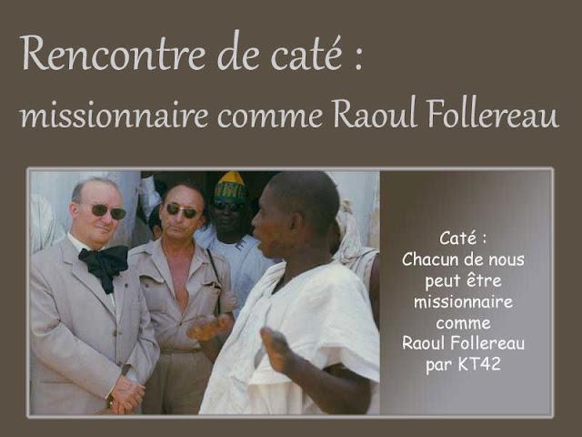 Catéchèse : missionnaire comme Raoul Follereau