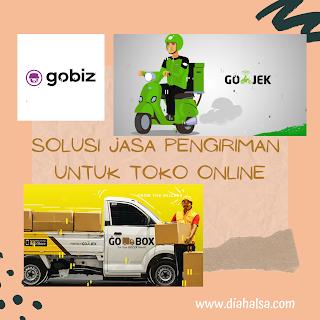 GoBiz, Solusi Jasa Pengiriman Untuk Toko Online