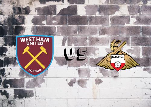 West Ham United vs Doncaster Rovers  Resumen