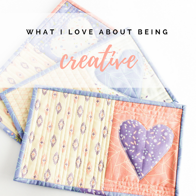 What I love about being creative | Shannon Fraser Designs | Modern Sewcialites | Quilting Community | #makers #quilters #creatives