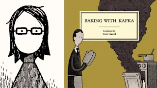 https://www.amazon.ca/Baking-Kafka-Tom-Gauld/dp/1770462961/ref=sr_1_1?ie=UTF8&qid=1509805343&sr=8-1&keywords=baking+with+kafka