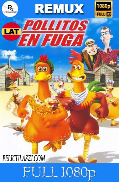 Pollitos en Fuga (2000) Full HD REMUX 1080p Dual Latino VIP