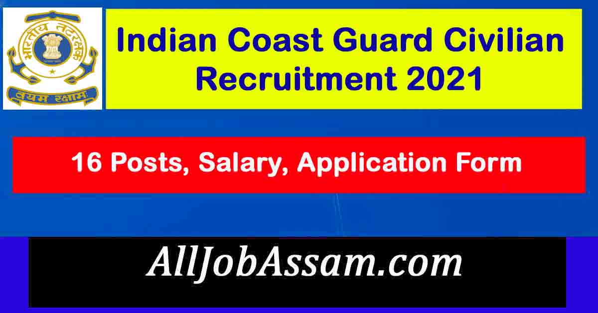 Indian Coast Guard Civilian Recruitment 2021