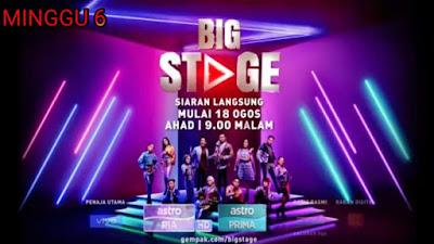 Live Streaming Big Stage 2019 Minggu 6