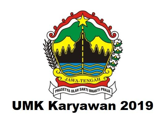 UMK Karyawan Tahun 2019 Jawa Tengah
