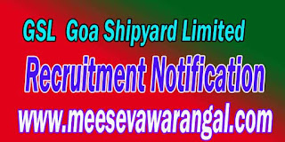 GSL (Goa Shipyard Limited) Recruitment Notification 2016