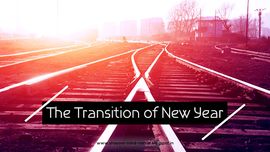 The Transition of New Year - Mind Mirror