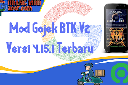 Mod Gojek Terbaru Gratis Btk V2 Versi 4.15.1 Terbaru No Root Root