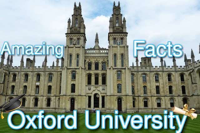 Amazing and interesting fact and information about Oxford University