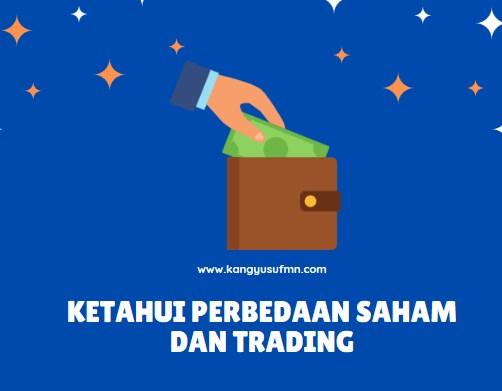 Apa Perbedaan Saham dan Trading