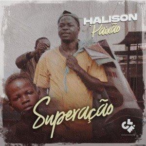 Halison Paixão - Superação( Gangula Musik)