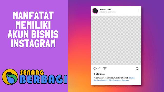 Manfaat akun bisnis instagram