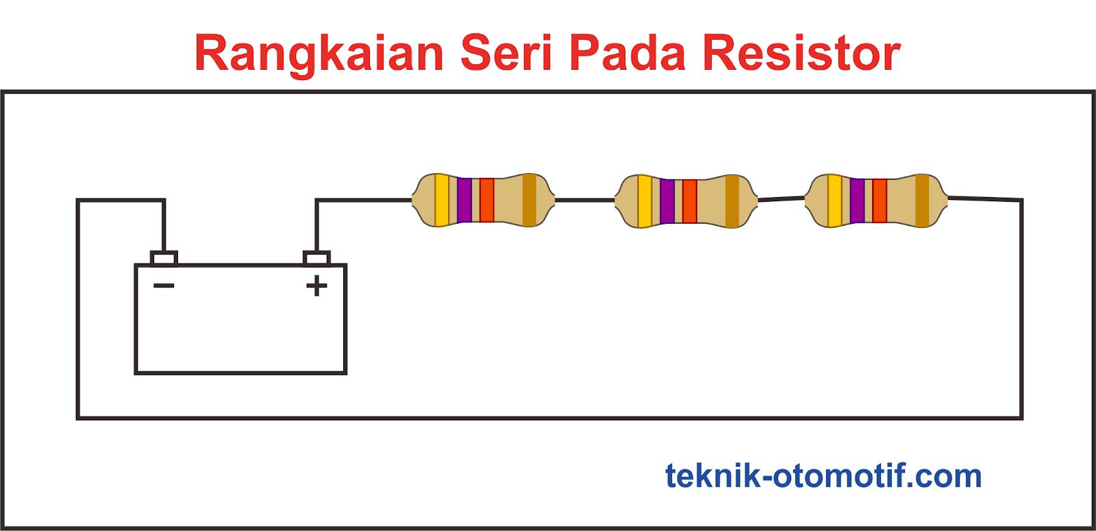 Perbedaan Rangkaian Seri Dan Paralel Teknik Otomotifcom