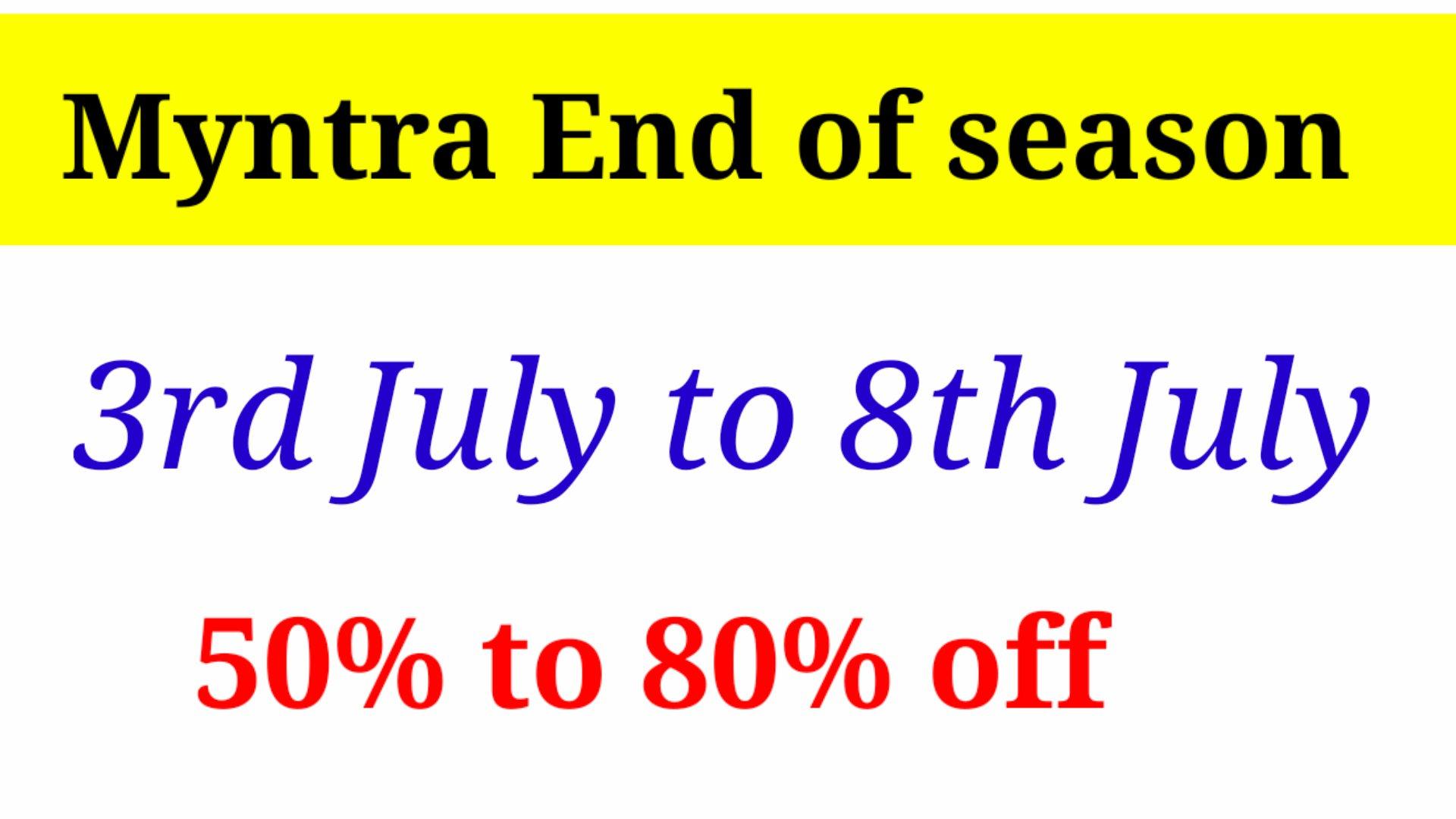 Myntra  End of the Season Sales July 2021
