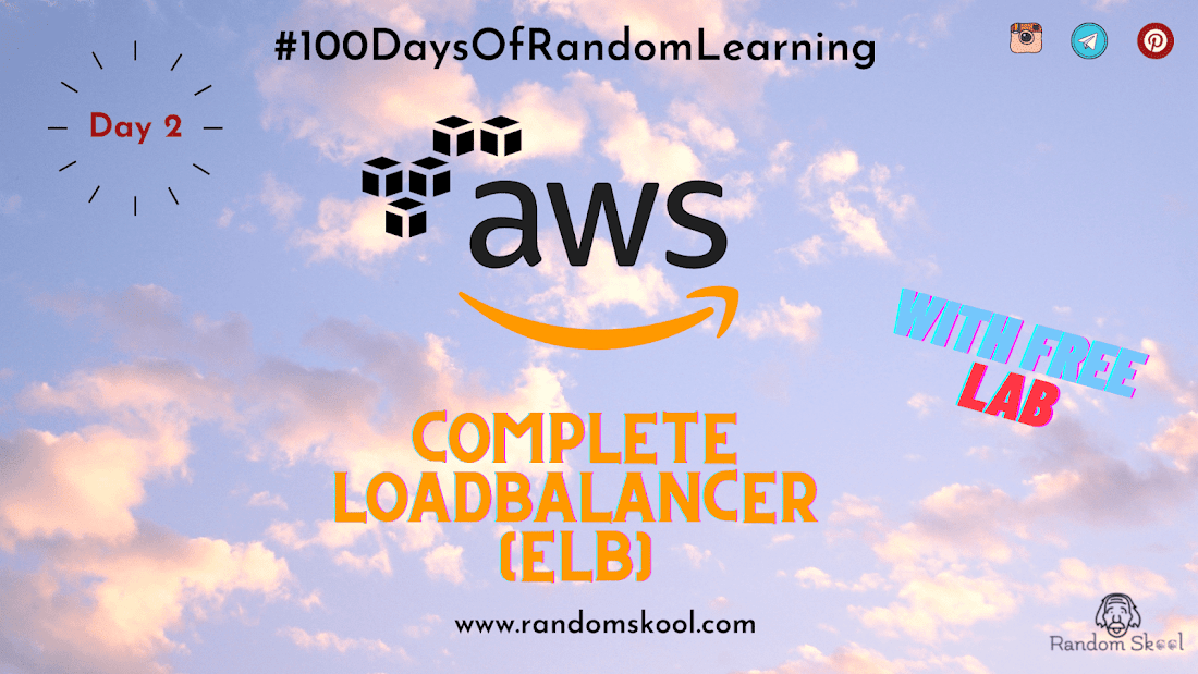 Day 2 - AWS Elastic Load Balancer Zero to Hero | AWS VPC | Hands-on | Certification Tips