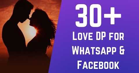 30+ Love DP for Whatsapp & Facebook - [Free Download]