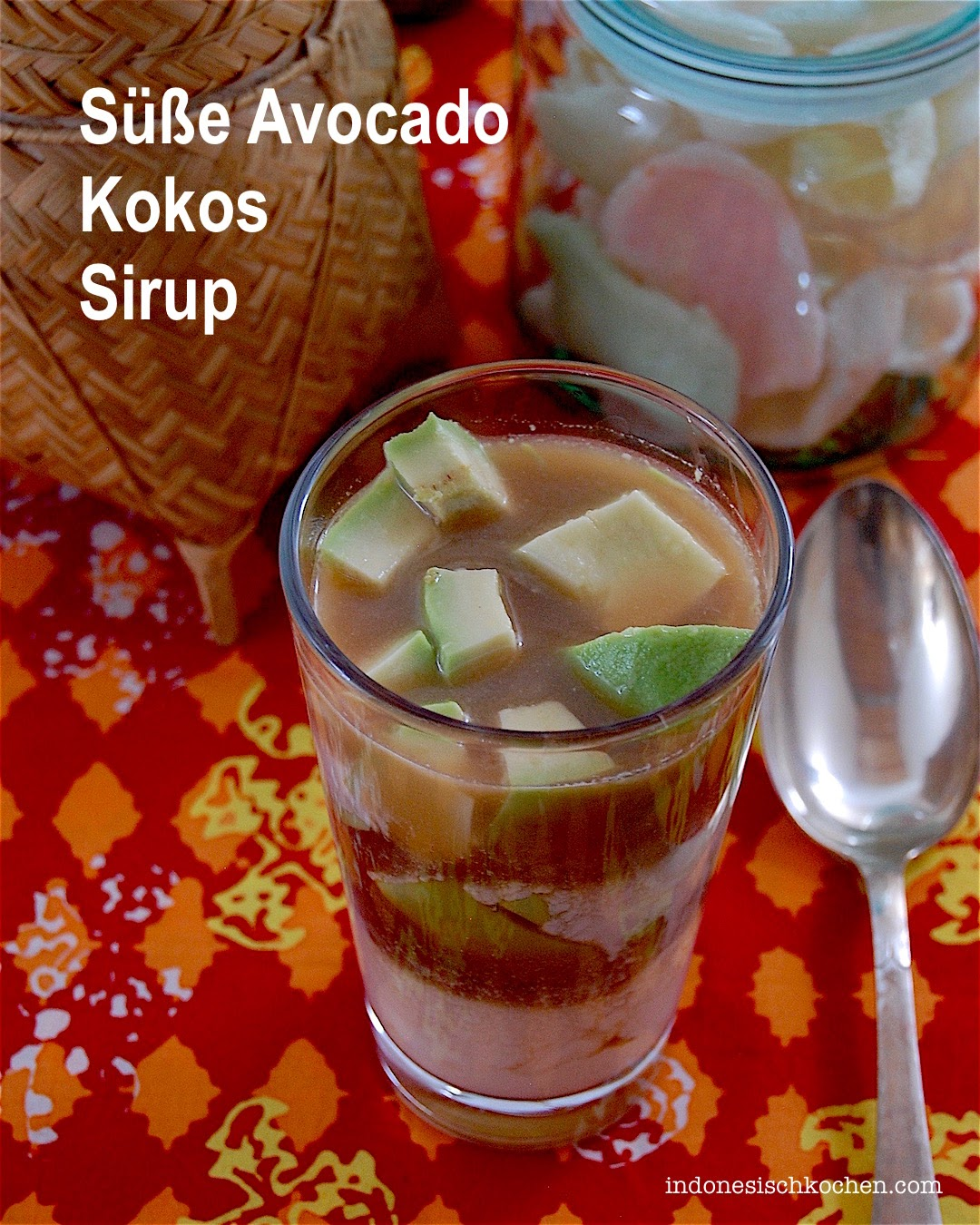 Süße Avocado Kokos Sirup Balinesisch kochen