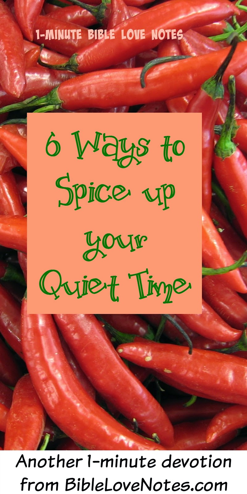 6 Ways to spice up your quiet time, making your quiet time more meaningful and interesting