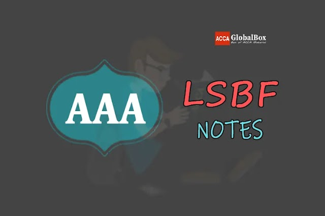 P7 (AAA) - Notes - by LSBF | Advanced Audit and Assurance | ACCA