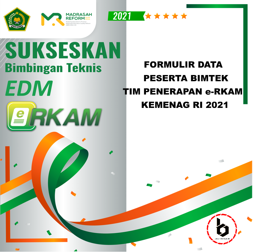 Formulir Data Peserta Bimtek Penerapan EDM dan e-RKAM Kementerian Agama RI 2021