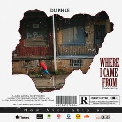 MUSIC: Duphle - Where I came from