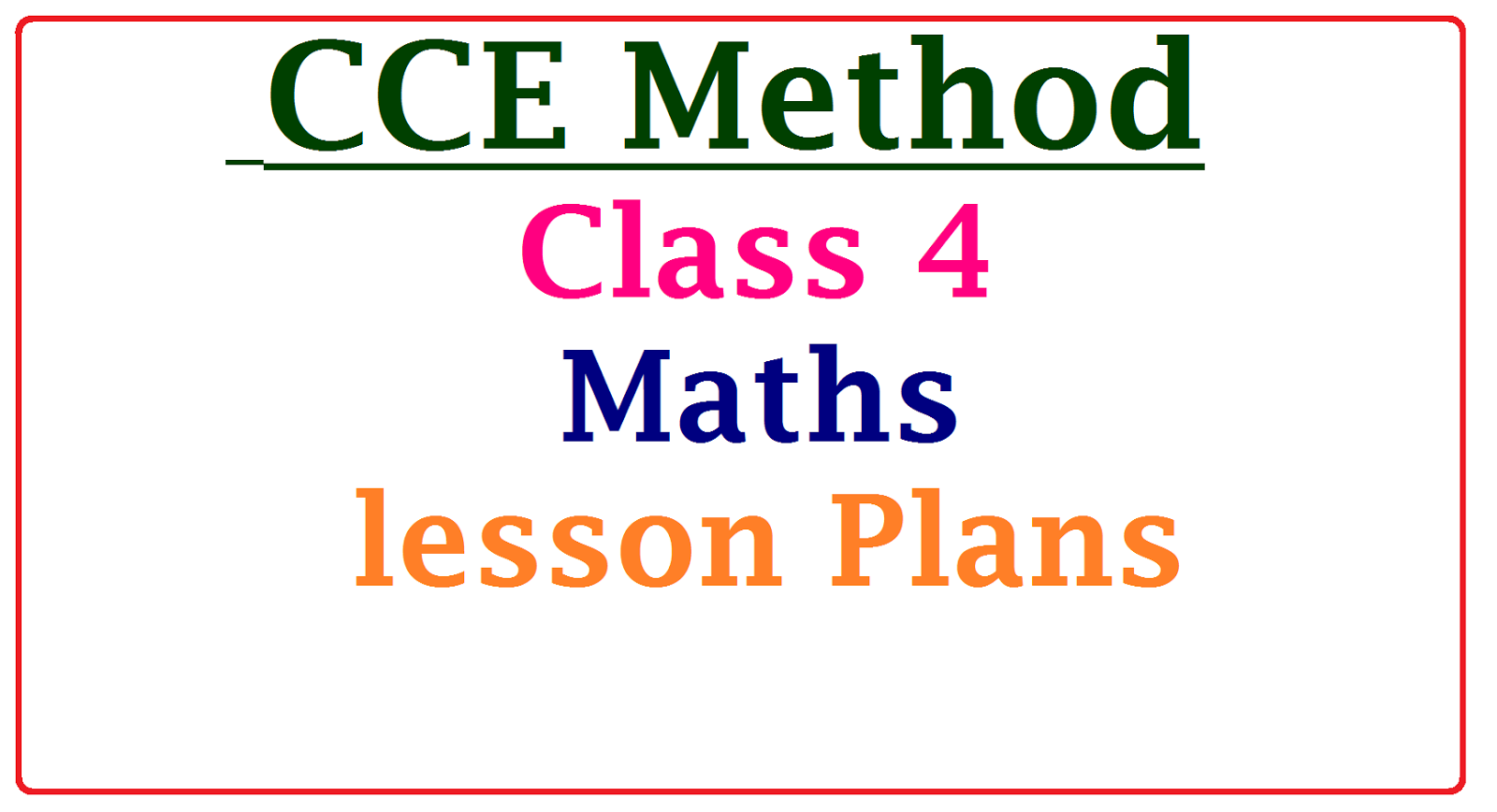 CCE Method Class 4 Maths Subject Unit / lesson Plans ~ TS Vidya ...