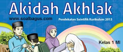 Download Soal Latihan PTS. UTS. MID MI Kelas 1 Mapel Aqidah Akhlak Semester 1. Kunci Jawaban. Th. 2019 - 2020