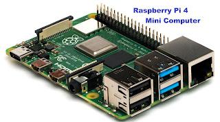 Raspberry pi 4, mini computer at low cost