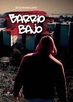 http://editorialcirculorojo.com/barrio-bajo/