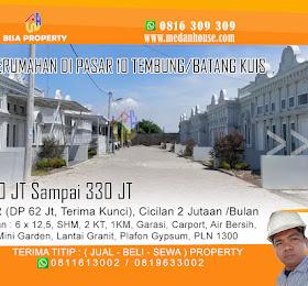 rumah dijual di dalam komplek pasar 10 Tembung batang kuis 300 jt an <del>Rp 350 Jt </del> <price>Rp. 310 - 330 Juta (net) </price> <code>rumahdalamkomplekpasar10tembung</code>