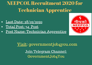 NEEPCOL Recruitment 2020 for Technician Apprentice (Diploma in Engineers) – 34 Posts
