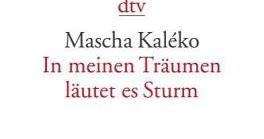 Litterae Artesque Kaleko Mascha In Meinen Traumen Lautet Es Sturm