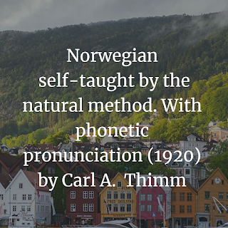 Norwegian self-taught by the natural method.