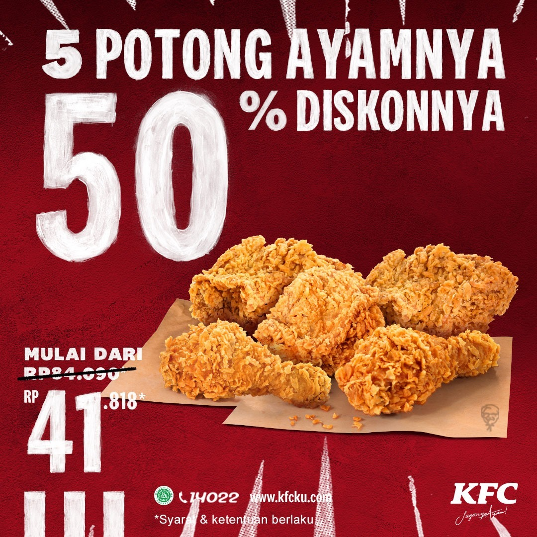 Promo KFC Diskon 50% untuk 5 Potong Ayam hanya Rp 41.818