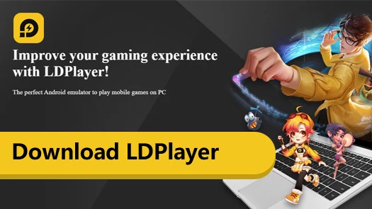 How to Play on PC with LDPlayer Android Emulator