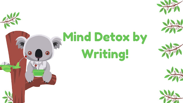 Mind Detox by Writing!